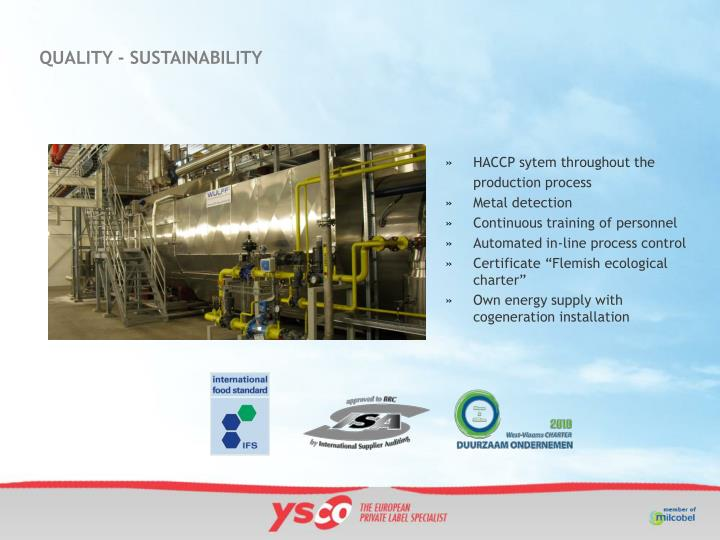 QUALITY - SUSTAINABILITY