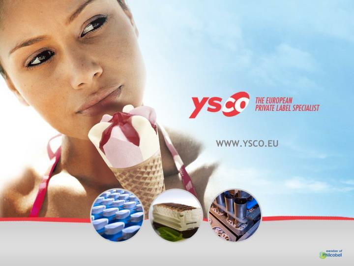 WWW.YSCO.EU