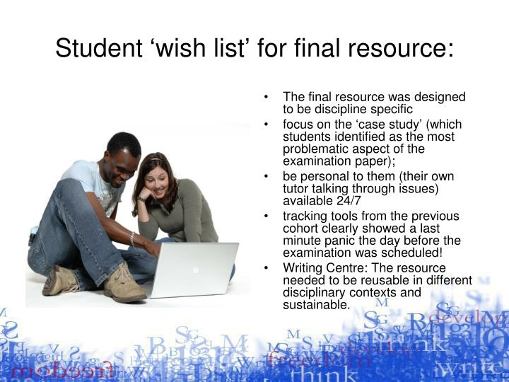 Student 'wish list' for final resource: