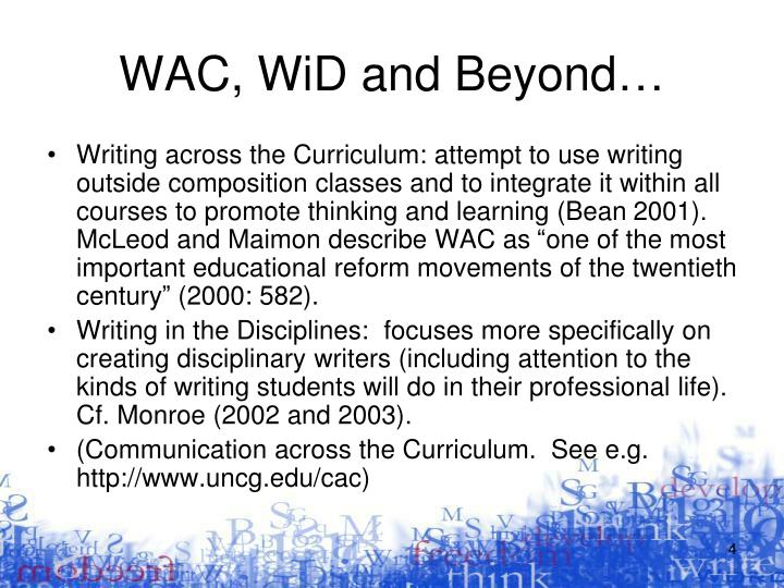 WAC, WiD and Beyond…