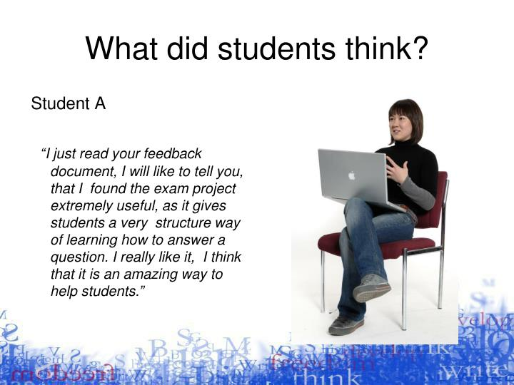 What did students think?