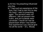 a at first his preaching influenced very few