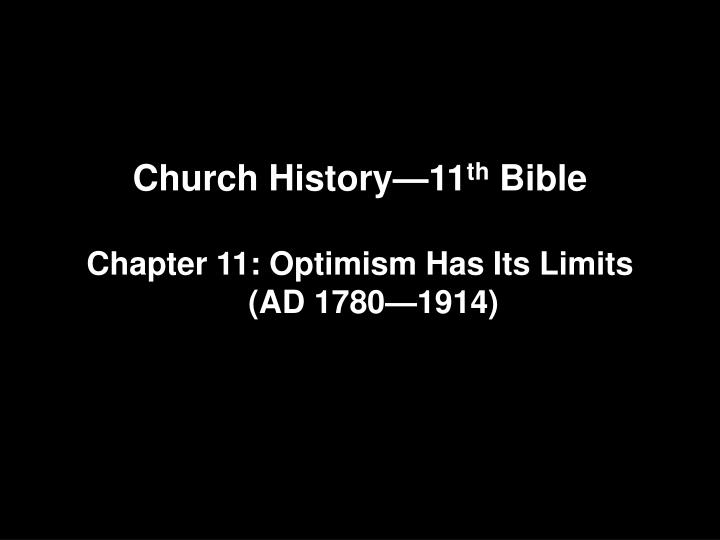 Church history 11 th bible