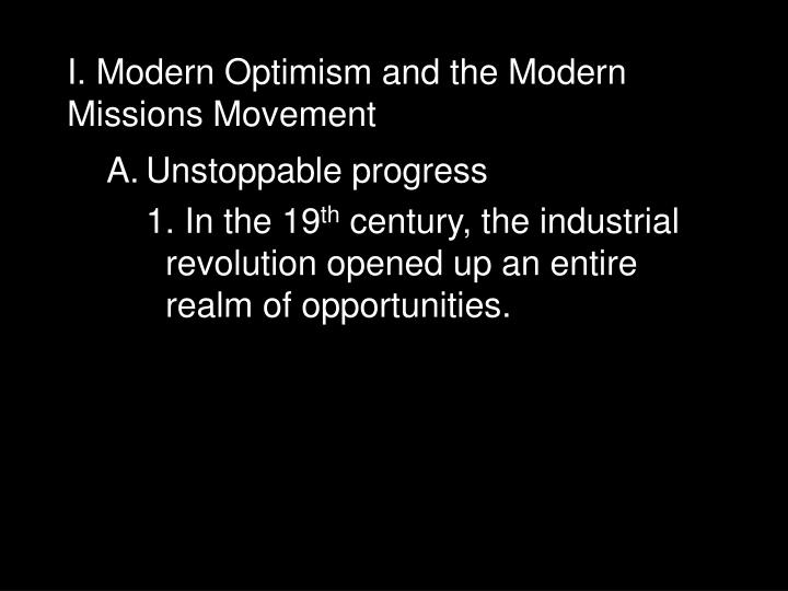I modern optimism and the modern missions movement