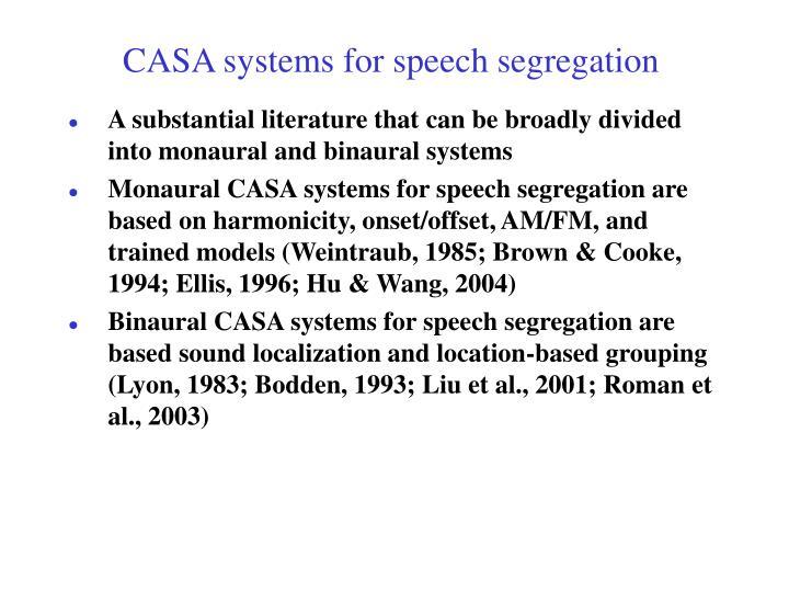 CASA systems for speech segregation