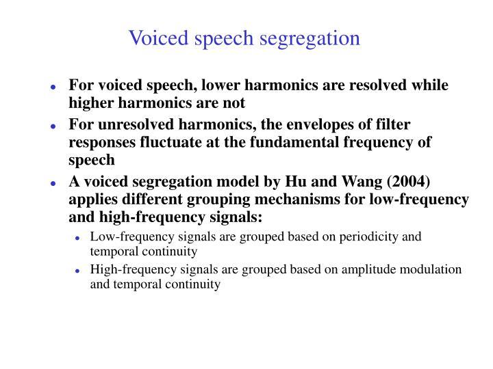 Voiced speech segregation