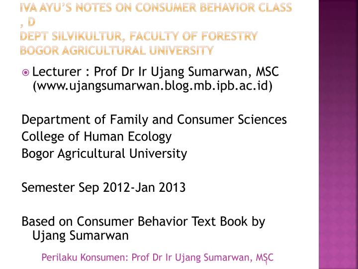 IVA AYU's Notes ON CONSUMER BEHAVIOR CLASS