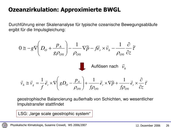 Ozeanzirkulation: Approximierte BWGL