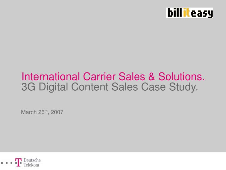International Carrier Sales & Solutions.