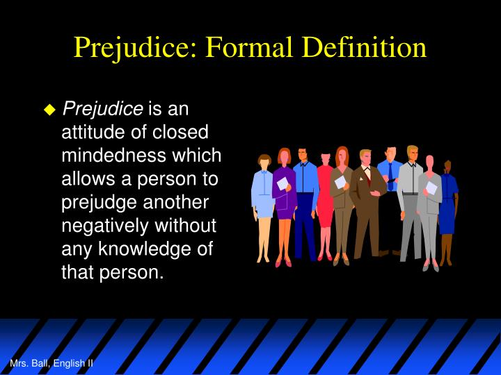 Prejudice: Formal Definition