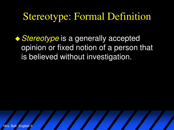 Stereotype: Formal Definition