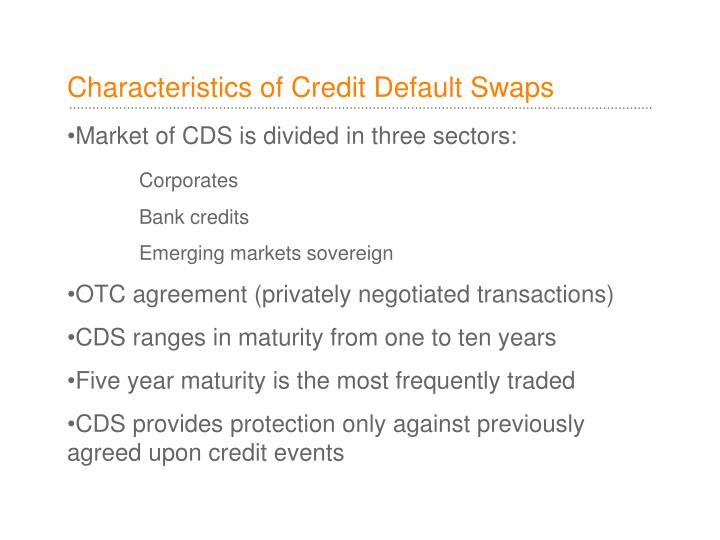 Characteristics of Credit Default Swaps