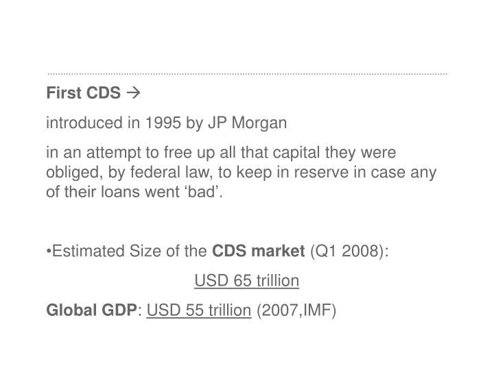 First CDS