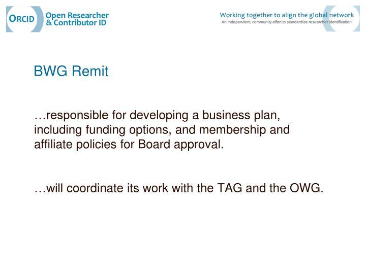 BWG Remit