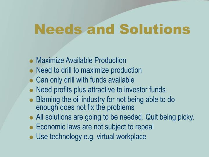 Needs and Solutions
