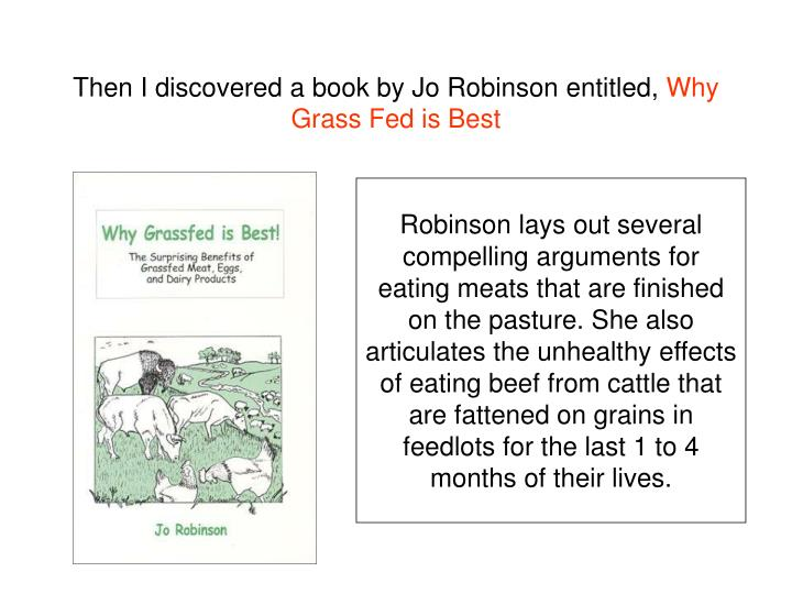 Then I discovered a book by Jo Robinson entitled,