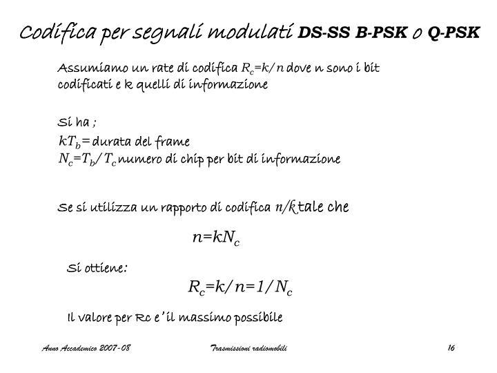 Codifica per segnali modulati