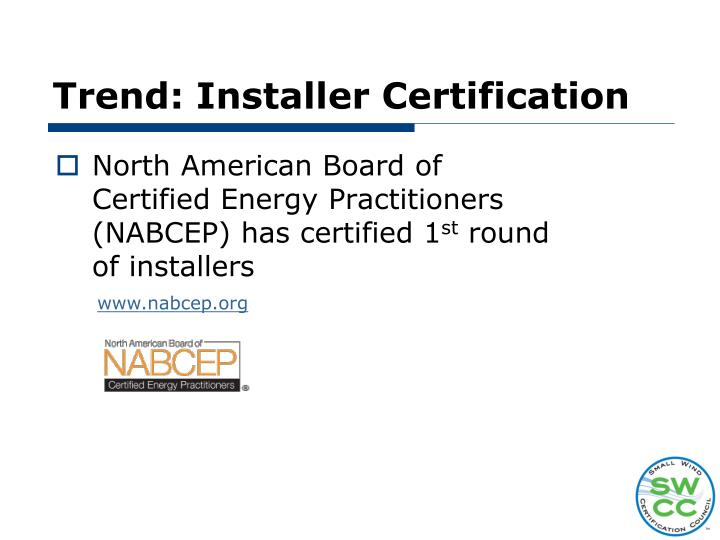 Trend: Installer Certification
