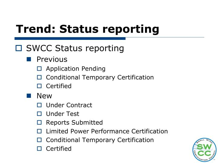 Trend: Status reporting