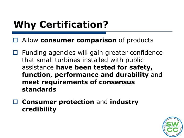 Why Certification?