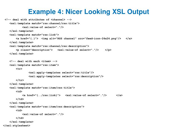 Example 4: Nicer Looking XSL Output