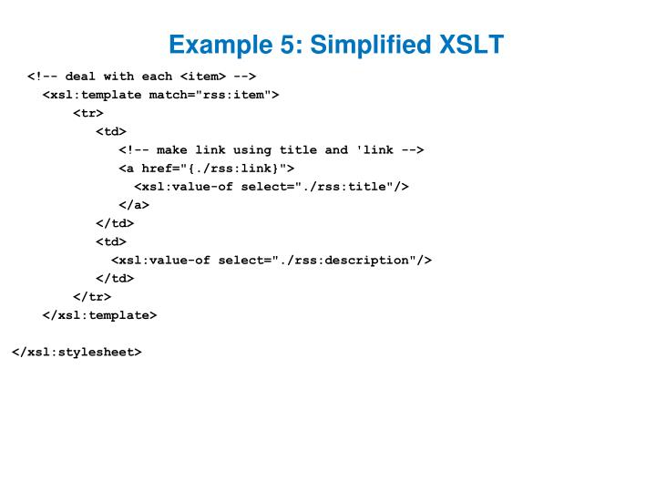 Example 5: Simplified XSLT