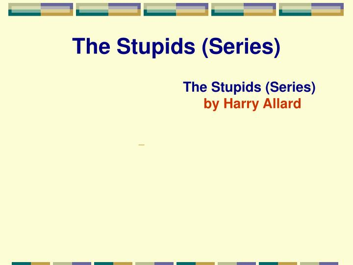 The Stupids (Series)