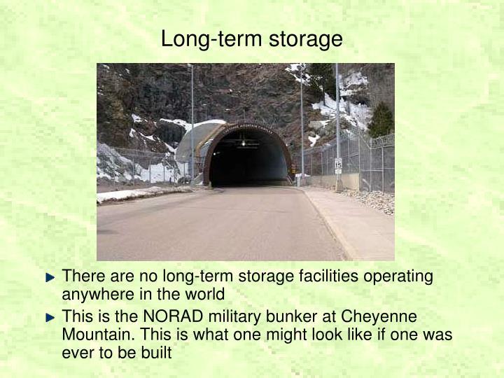 Long-term storage