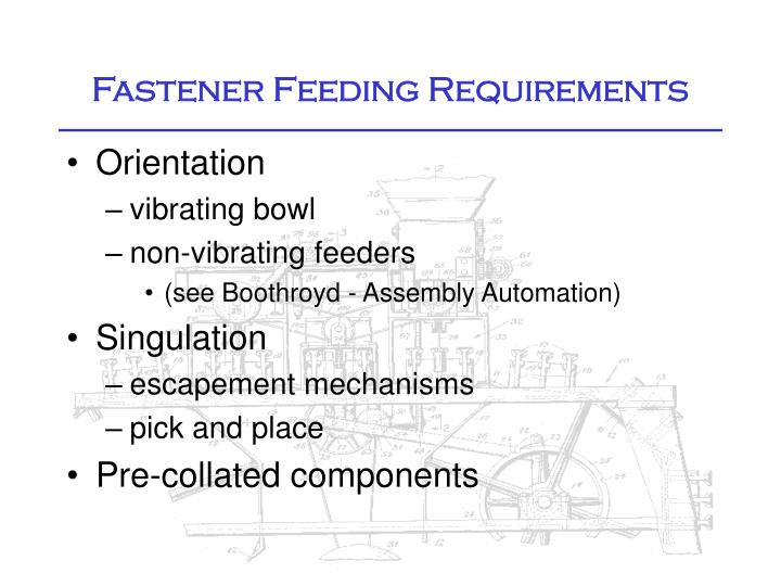 Fastener Feeding Requirements