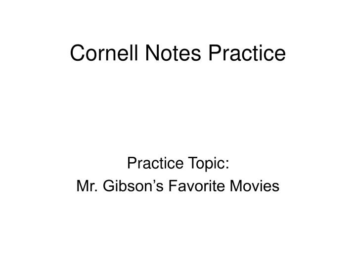 Cornell notes practice