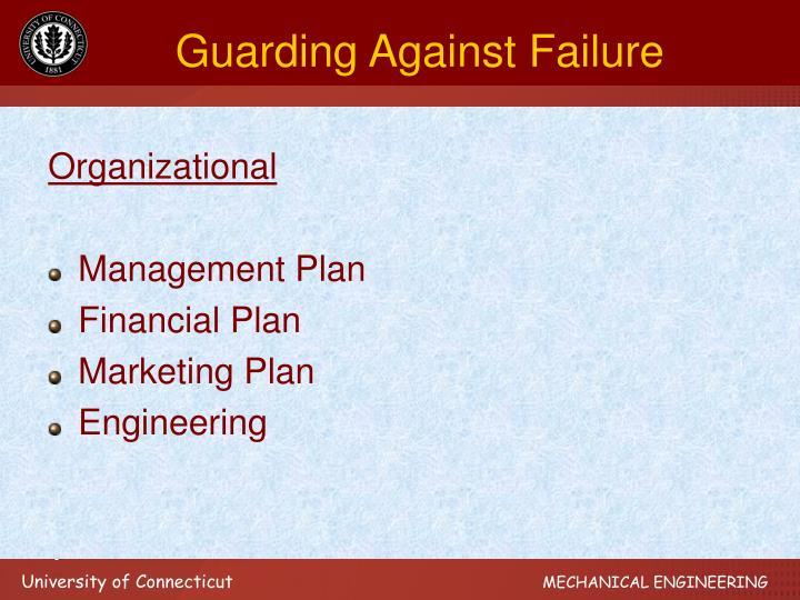 Guarding Against Failure