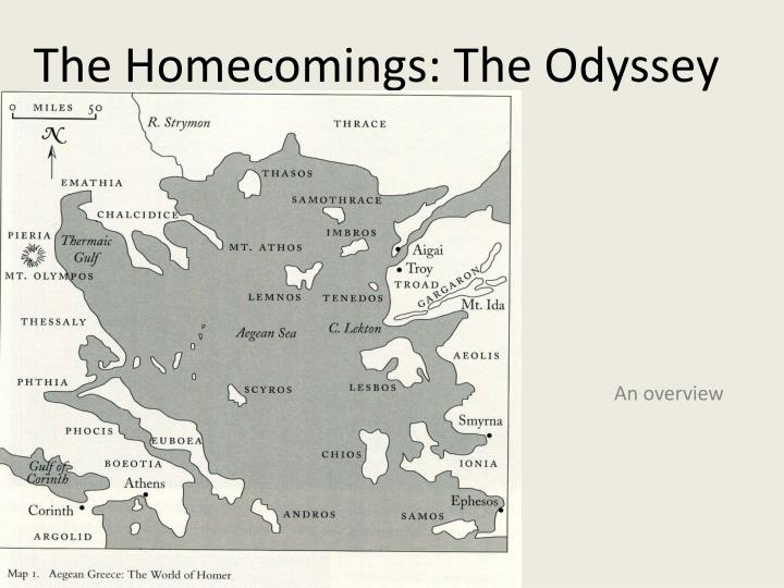 the theme of homecoming in homers odyssey Homer's daughter by robert graves is a novel imagining how the version we have might have been invented out of older tales the japanese-french anime ulysses 31 (1981) updates the ancient setting into a 31st-century space opera omeros (1991), an epic poem by derek walcott, is in part a retelling of the odyssey,.