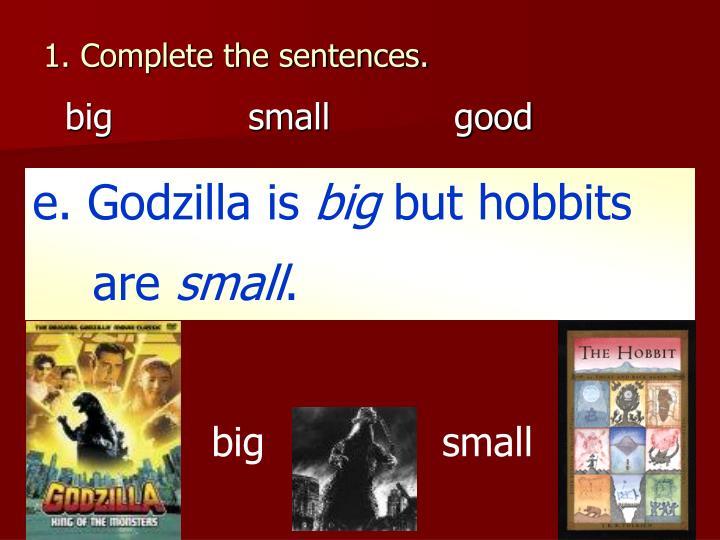 1. Complete the sentences.