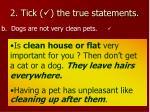2 tick the true statements2