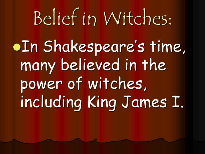 Belief in Witches: