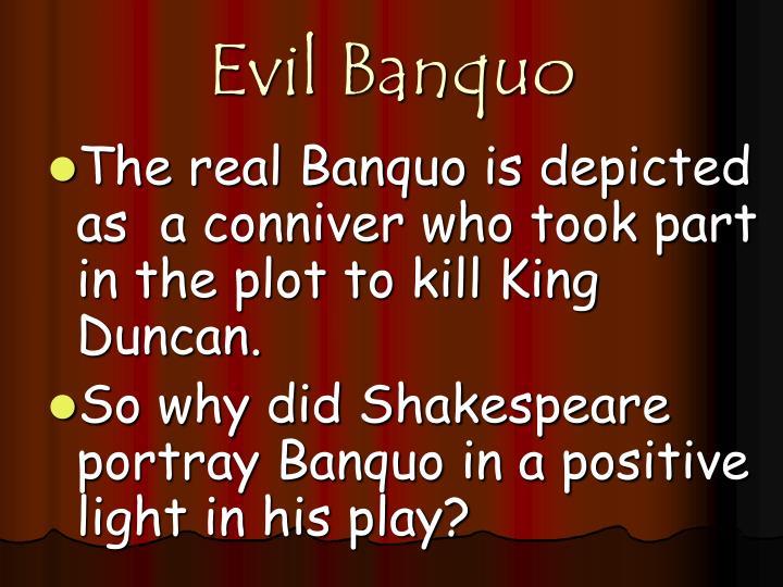 Evil Banquo