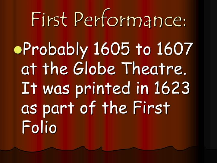 First Performance: