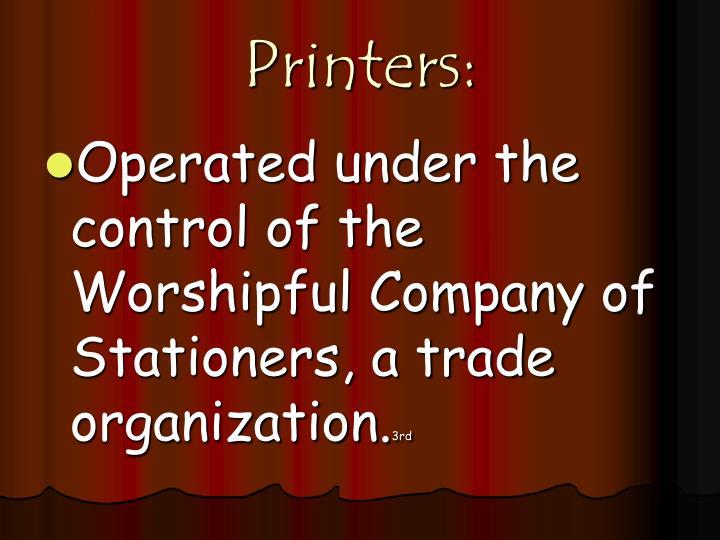 Printers: