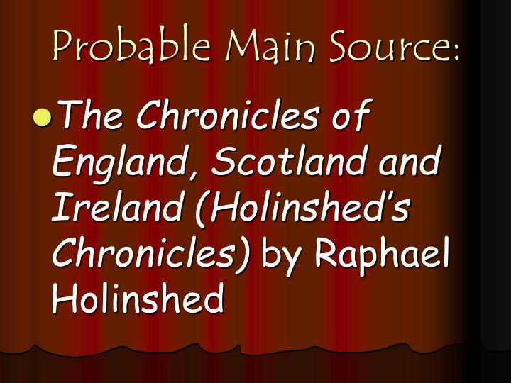 Probable Main Source: