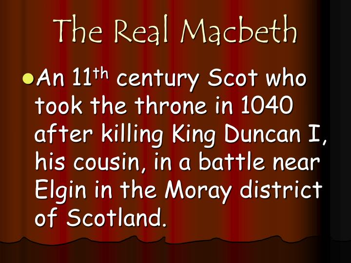 The Real Macbeth