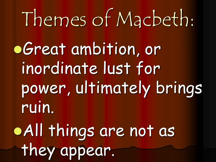 Themes of Macbeth: