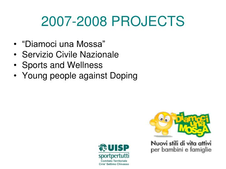 2007-2008 PROJECTS