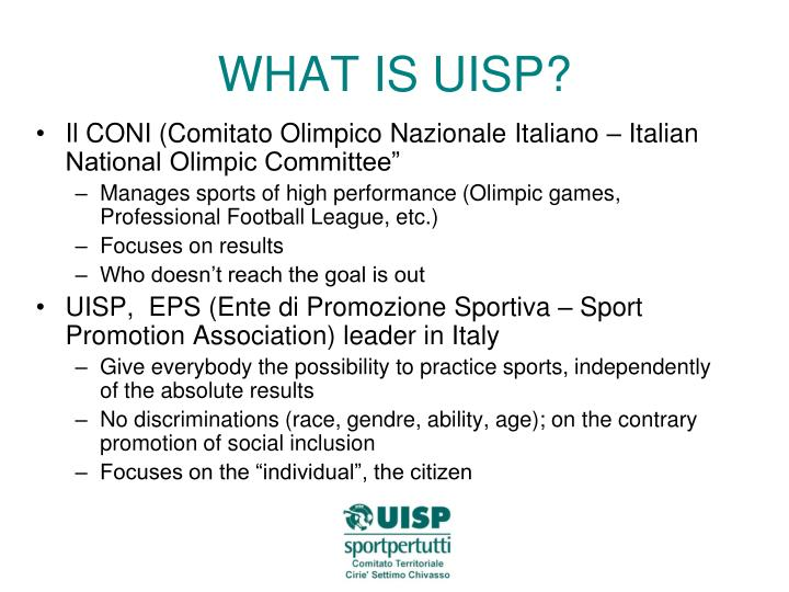 WHAT IS UISP?