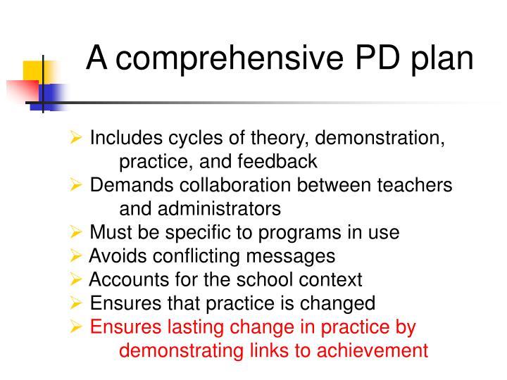 A comprehensive PD plan