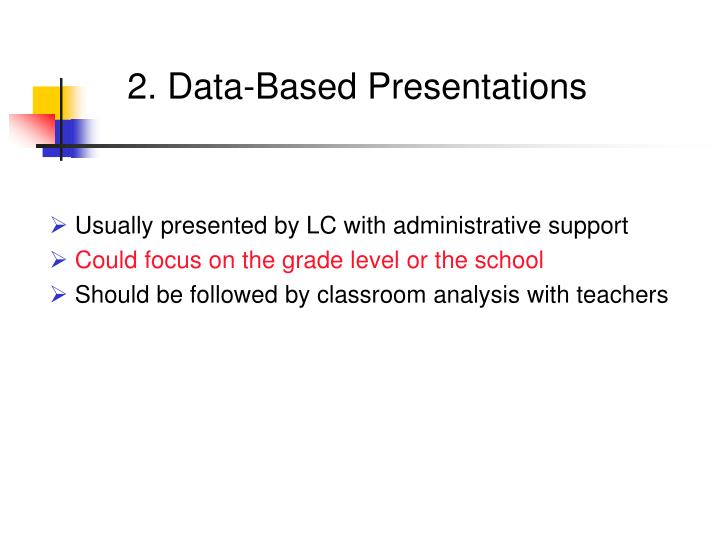 2. Data-Based Presentations
