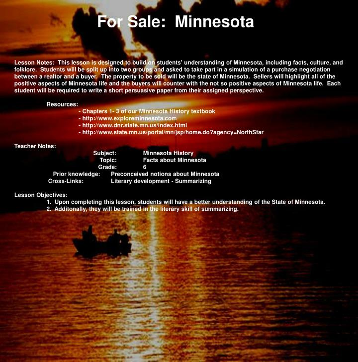 For Sale:  Minnesota