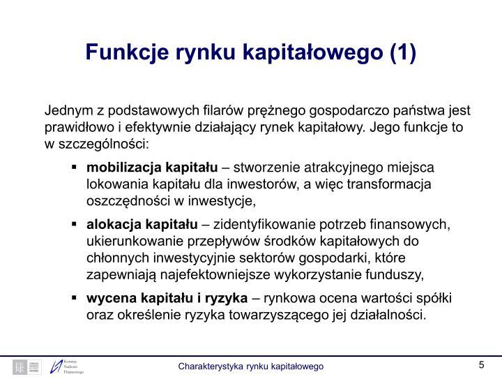 Funkcje rynku kapitałowego (1)