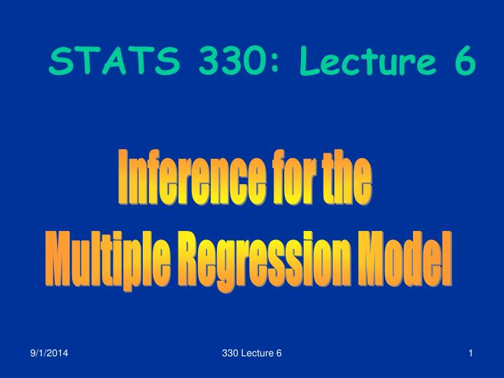 Stats 330 lecture 6