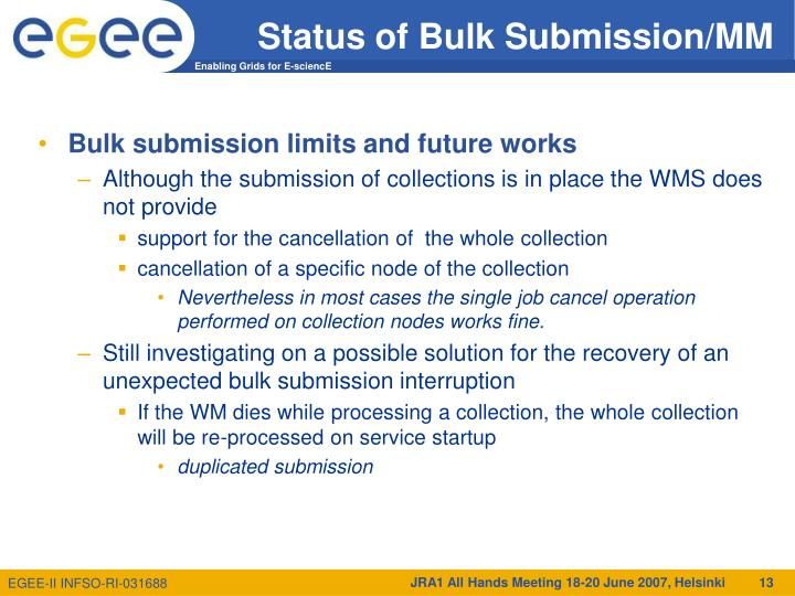 Status of Bulk Submission/MM