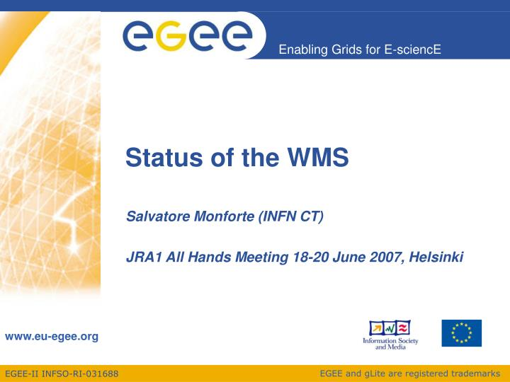 Status of the wms